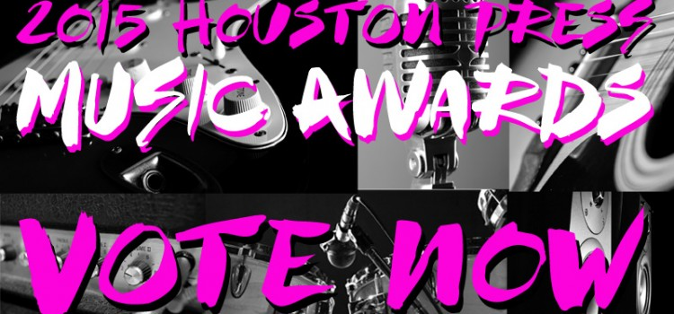 VOTE! 2015 HOUSTON MUSIC AWARDS sponsored by Heights Guitar Tech